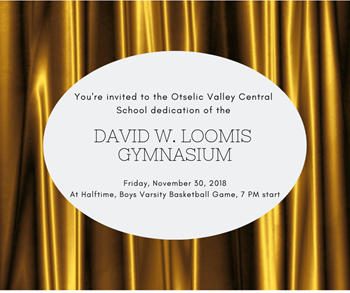 Please join us for the dedication of the David W. Loomis Gymnasium